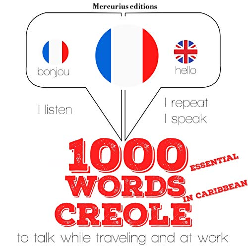 1000 essential words in Caribbean Creole audiobook cover art