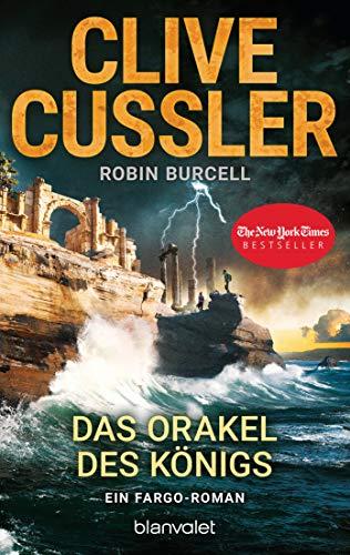 Das Orakel des Königs: Ein Fargo-Roman (Die Fargo-Abenteuer 11) (German Edition)
