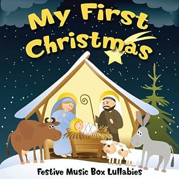 My First Christmas (Festive Music Box Lullabies)