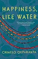 Happiness, Like Water