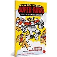 Contra Os Mosquitos Mutantes de Mercúrio - Coleção Ricky Ricota e Seu Super-Robô. Volume 2 (Em Portuguese do Brasil)