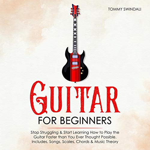Guitar for Beginners Audiobook By Tommy Swindali cover art