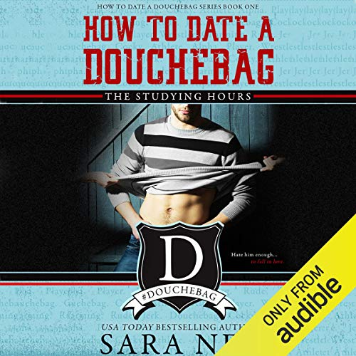 How to Date a Douchebag: The Studying Hours Titelbild