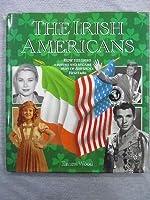 The Irish Americans 0792455630 Book Cover