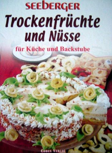 Seeberger Trockenfrüchte und Nüsse für Küche und Backstube
