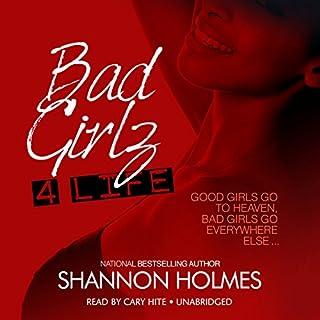 Bad Girlz 4 Life audiobook cover art