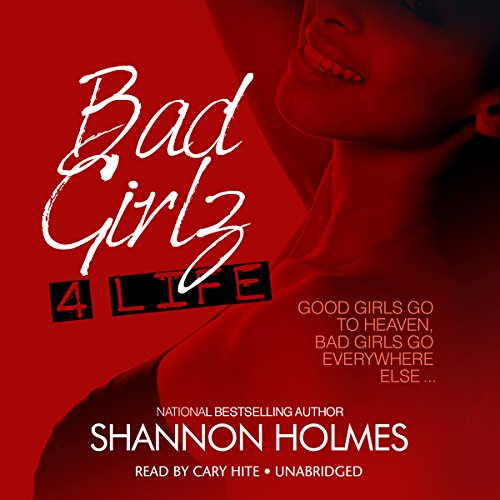 Bad Girlz 4 Life audiobook cover art