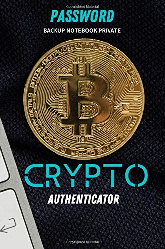 PASSWORD BACKUP NOTEBOOK PRIVATE CRYPTO CONNECTING TECHNOLOGY DIARY: Lined Notebook Journal Daily for PASSWORD BACKUP crypto blockchain private