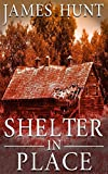 Shelter In Place (EMP Post Apocalyptic Survival)