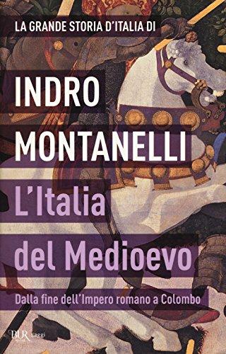 La grande storia d'Italia. L'Italia del Medioevo. Dalla fine dell'Impero romano a Colombo