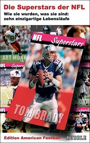 Edition American Football 2: Die Superstars der NFL - Wie sie wurden, was sie sind - zehn einzigartige Lebensläufe