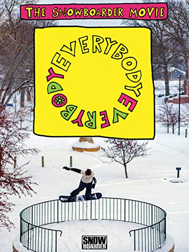 The Snowboarder Movie: Everybody, Everybody