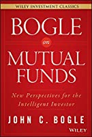 Bogle On Mutual Funds: New Perspectives For The Intelligent Investor (Wiley Investment Classics)