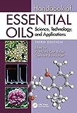 Handbook of Essential Oils: Scie...
