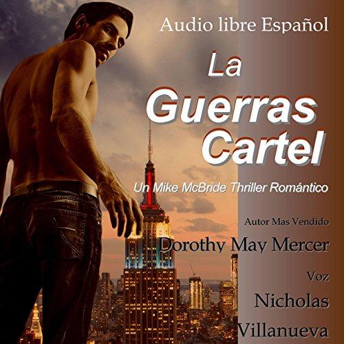 La Guerras Cartel [The Poster Wars] audiobook cover art