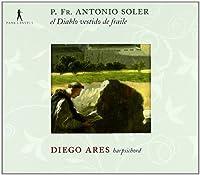 P. Fr. Antonio Soler: El Diablo Vestido De Fraile by Diego Ares (2009-12-07)