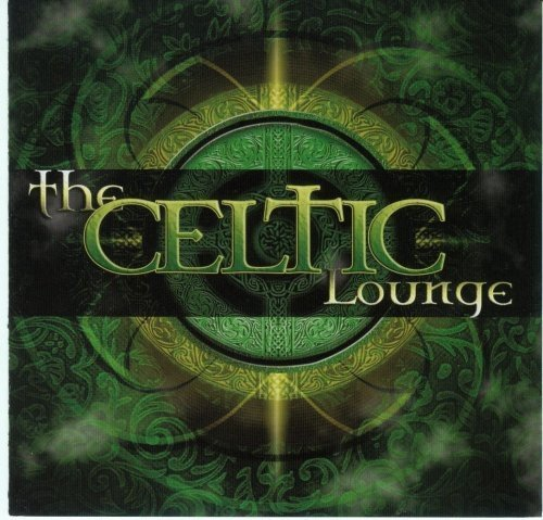 Celtic Lounge by Celtic Lounge