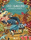Leo e Galileo esplorano la foresta. Ediz. a colori