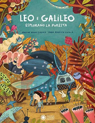 Leo e Galileo esplorano la foresta. Ediz. a colori (Tapa dura)