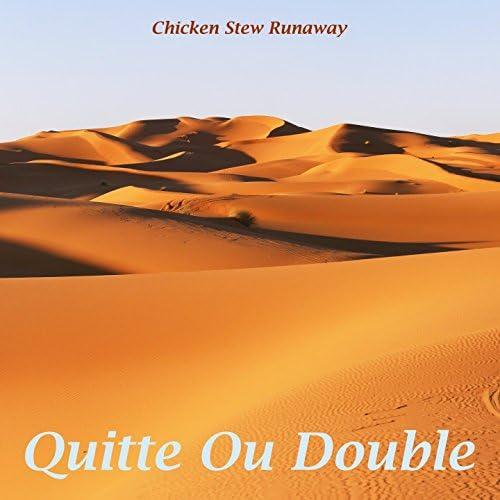 Chicken Stew Runaway