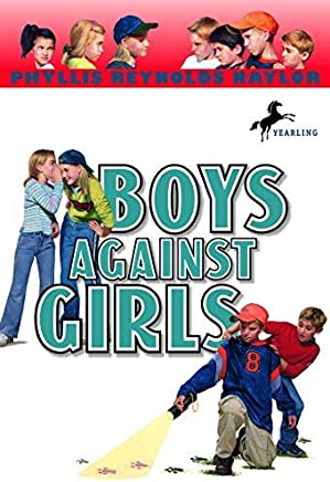 Boys Against Girls (Boy/Girl Battle) by Phyllis Reynolds Naylor(1995-10-01)