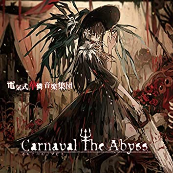 Carnaval The Abyss