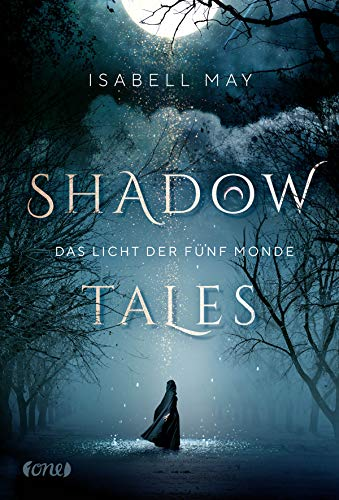 Shadow Tales - Das Licht der fünf Monde: Band 1 (German Edition)