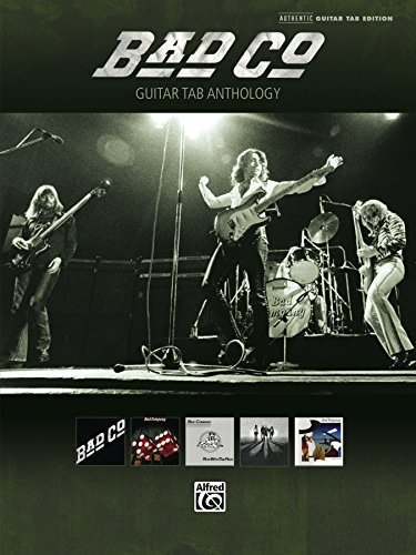 Bad Company - Guitar TAB Anthology: Authentic Guitar TAB Sheet Music Songbook