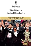 ReFocus: The Films of Rachid Bouchareb (ReFocus: The International Directors Series)