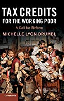 Tax Credits for the Working Poor: A Call for Reform