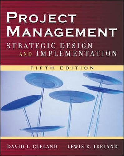 Project Management: Strategic Design and Implementation