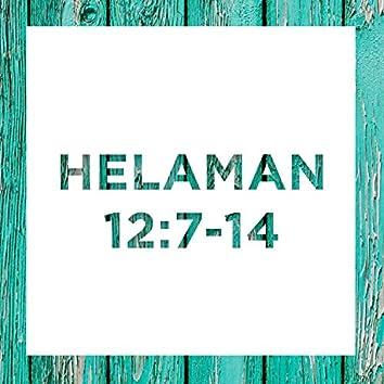 Helaman 12: 7-14