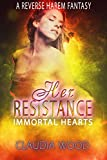 Her Resistance Immortal Hearts Book 2