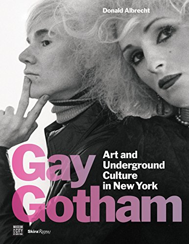 Image of Gay Gotham: Art and Underground Culture in New York