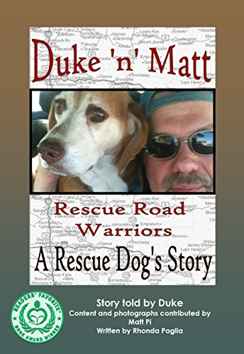 Duke 'n' Matt, Rescue Road Warriors: A REAL Rescue Dog's Story (English Edition)