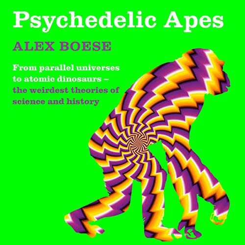 Psychedelic Apes audiobook cover art