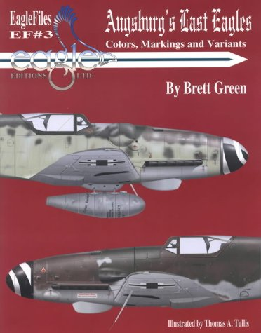 Price comparison product image Augsburg's Last Eagles: Colors,  Markings and Variants (Eagle files)