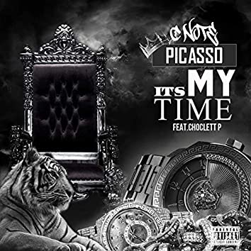 It's My Time (feat. Choclett P)