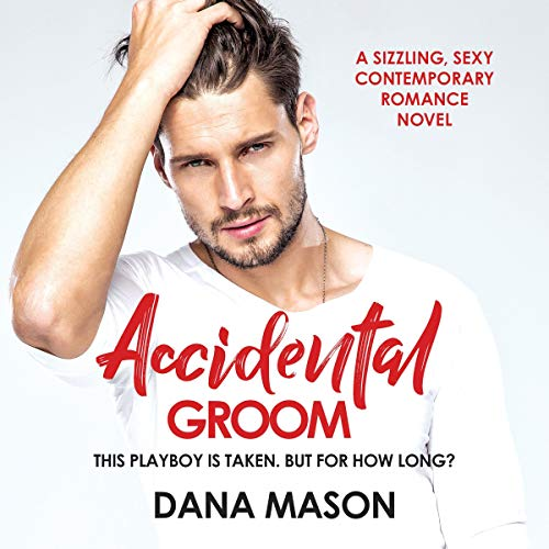 Accidental Groom audiobook cover art