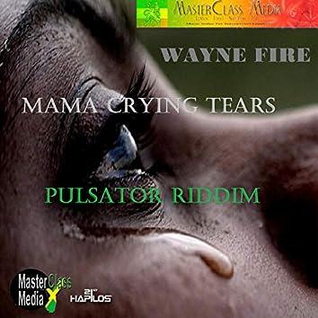 Mama Crying Tears - Single