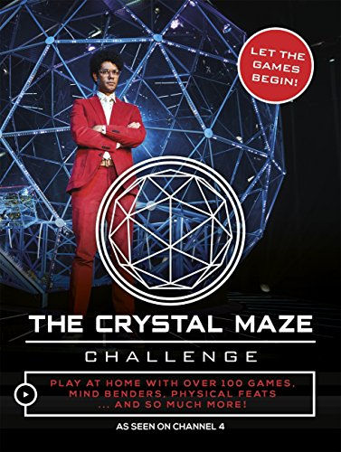The Crystal Maze Challenge: Let The Games Begin! (English Edition)