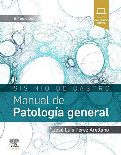 Sisinio de Castro. Manual de Patología general, 8e