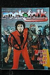 ROCK & FOLK 207 CLASH Les Pirates Les pénitents MICHAEL JACKSON Tony Joe White Dolly Parton