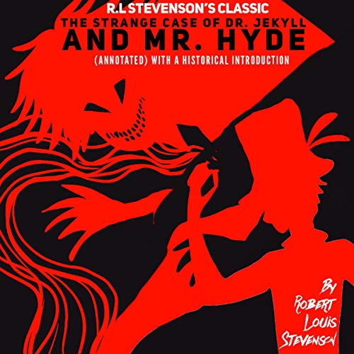 R.L. Stevenson's Classic: The Strange Case of Dr. Jekyll and Mr. Hyde cover art