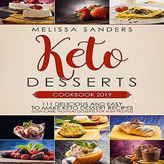 Keto Desserts Cookbook 2019 audiobook cover art