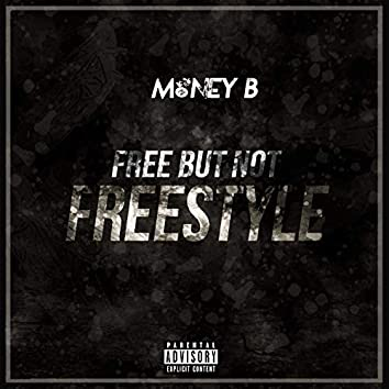 Free but Not Freestyle