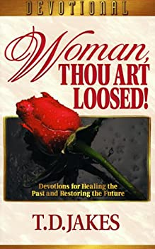 Paperback Woman, Thou Art Loosed! : Healing the Wounds of the Past Book