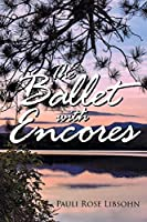 The Ballet with Encores