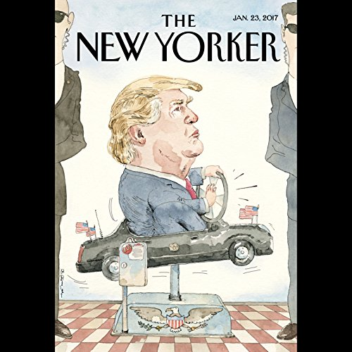 The New Yorker, January 23rd 2017 (Sarah Stillman, John Seabrook, George Packer) audiobook cover art