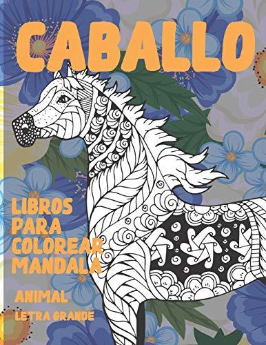 Libros para colorear Mandala - Letra grande - Animal - Caballo